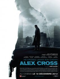 Alex Cross - un thriller pas Fast and Furious de Rob Cohen, critique