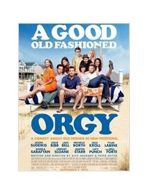 Petite orgie entre amie (A good old fashioned orgy) - la critique