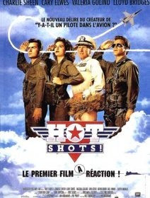 Hot Shots ! - la critique du film