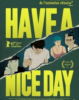 Have a nice day - la critique du film