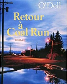 Retour à Coal Run - Tawni O'Dell - critique livre