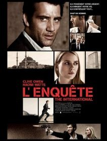 L'enquête (The international) - La critique