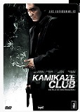 Kamikaze Club - la critique