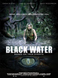 Black water - la critique