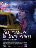 The pleasure of being robbed - la critique