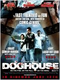 Doghouse - la critique