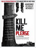 Affiche Kill me please - la critique