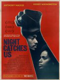 Affiche Night catches us - preview