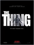 Affiche The Thing (2011) - la bande-annonce VOSF