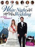 White night wedding - le test DVD