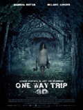 Affiche One way trip 3D - la critique