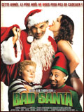 Affiche Bad Santa - la critique