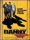 Danny the dog - la critique