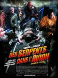 Des serpents dans l'avion - la critique