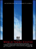 Affiche World Trade Center - la critique