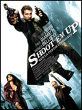 Affiche Shoot them up - la critique