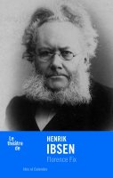 Henrik Ibsen - Florence Fix - critique