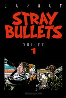 Stray Bullets . T.1 - La chronique BD