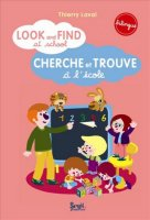 Look and find at school - cherche et trouve à l'école - Thierry Laval