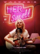 Her Smell - la critique du film