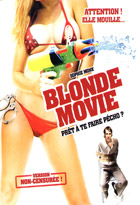 Blonde movie (Hard Breakers) - la critique + test DVD