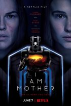 I am mother - la critique du film