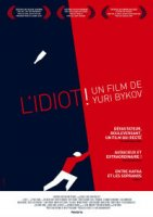 L'idiot ! - la critique du film