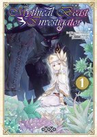 Mythical Beast Investigator . T1 – La chronique BD