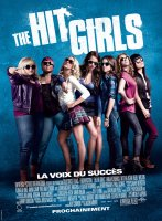 The Hit Girls, la voix du succès (Pitch Perfect) : triomphe aux USA !