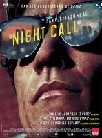 Night Call - la critique du film