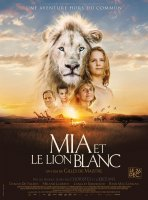 Mia et le Lion Blanc - la critique du film