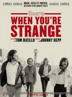 When you're strange : a film about The Doors - La critique