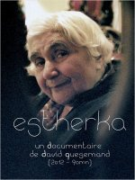 Estherka : documentaire sur Esther Gorintin
