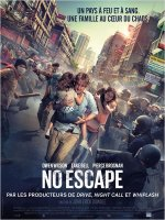 No Escape - la critique du film
