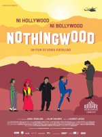 Nothingwood - Sonia Kronlund - critique