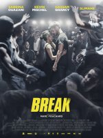 Break - la critique du film