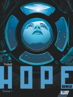 Hope One . T.1 - La chronique BD