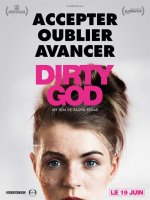 Dirty god - Fiche film