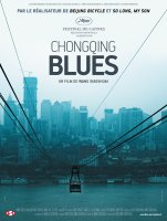 Chongqing Blues - Wang Xiaoshuai - critique