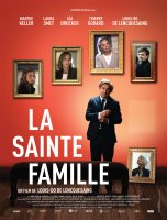 La sainte famille - Louis-Do de Lencquesaing - critique