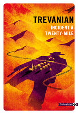 Incident à Twenty-Mile - Trevanian - critique