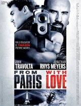 From Paris with love - la critique