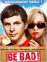 Be Bad ( Youth in revolt) : Michael Cera joue au bad boy !