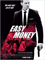 Easy money - la critique