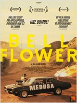 Affiche Bellflower - la critique