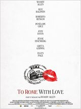 Affiche To Rome with love - la critique