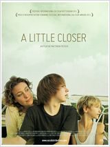 Affiche A little closer - la critique