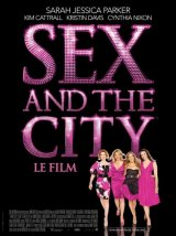 Sex and the city : le film - la critique
