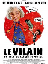 Le vilain - la critique