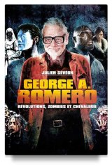 George A. Romero, Révolutions, Zombies et Chevalerie : l'anthologie anthropophage